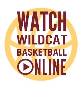 Watch Wildcat Basketball Online